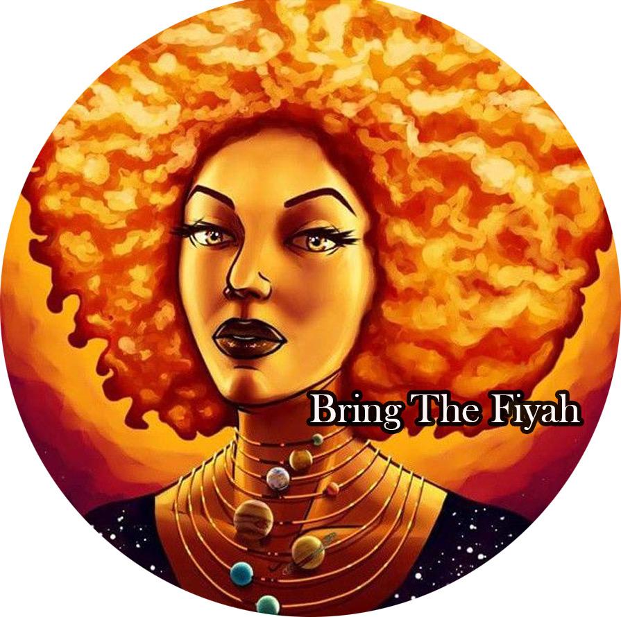 Bring The Fiyah